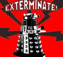 EXTERMINATE! by TJDraws