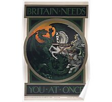 Britain needs you at once 680 Poster