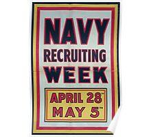 Navy recruiting week April 28th May 5th 002 Poster