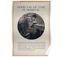 Good use of time in hospital Poster