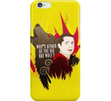 Sterek: Who's Afraid of the Big Bad Wolf? iPhone Case/Skin