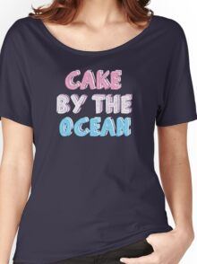 Cake by the Ocean Dark Women's Relaxed Fit T-Shirt