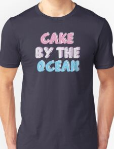 Cake by the Ocean Dark Unisex T-Shirt