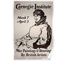 War paintings drawings by British artists Carnegie Institute March 7 April 3 Poster