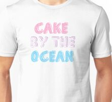 Cake by the Ocean Light Unisex T-Shirt