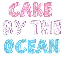 Cake by the Ocean Light by MissCellaneous