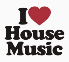 I Love House Music		 by iheart
