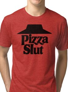 Pizza Slut Tri-blend T-Shirt
