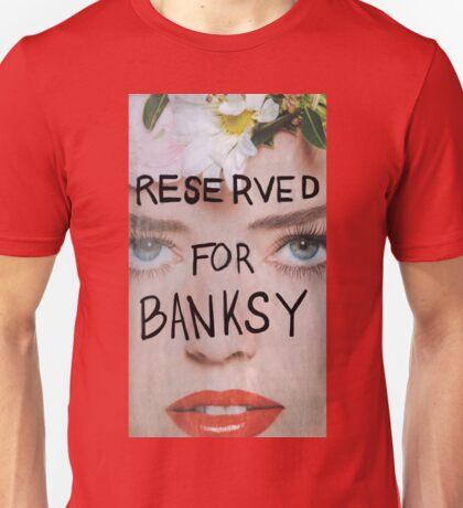 RESERVED FOR BANKSY Unisex T-Shirt