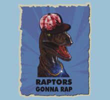 Raptors Gonna Rap by Buddhuu