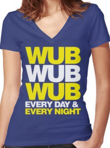 wub wub wub every day & every night Women's Fitted V-Neck T-Shirt