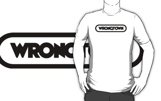 Wrongtown T-shirt Capsule Dark Text (Mens)  by houseAU
