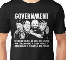 Government Lunatics Unisex T-Shirt