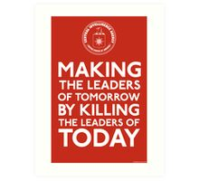 C.I.A. Making The Leaders of Tomorrow Art Print