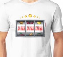 Karma Win Slot Machine Unisex T-Shirt