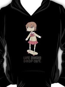 Life Sucks Drop Out T-Shirt