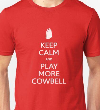 KEEP CALM - PLAY COWBELL Unisex T-Shirt