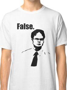 Dwight Schrute False Classic T-Shirt
