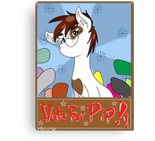 Vote For Pip Canvas Print