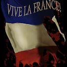 Vive la France: Long Live France by Larry Oates