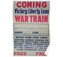 Coming Victory Liberty Loan war train Poster