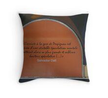Salvador Dali's comment on la gare de Perpignan Throw Pillow