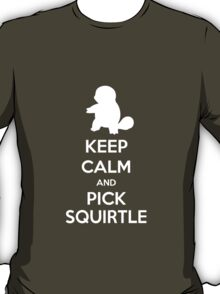 Keep calm and pick Squirtle (version 2)  T-Shirt