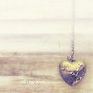 all my love by Karin  Taylor