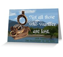Not all Those who Wander are Lost, Tolkien, LOTR (scenic background) Greeting Card