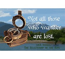 Not all Those who Wander are Lost, Tolkien, LOTR (scenic background) Photographic Print