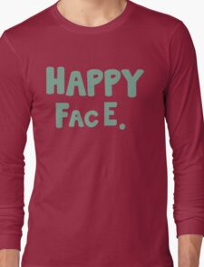 Happy Face. Long Sleeve T-Shirt