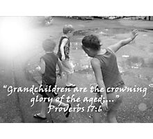 """Proverbs 17:6""  by Carter L. Shepard Photographic Print"