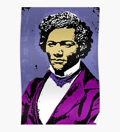 Frederick Douglass (American) Poster