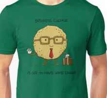 Business Cookie Unisex T-Shirt