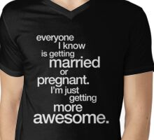 I'm getting more Awesome (dark colours) Mens V-Neck T-Shirt