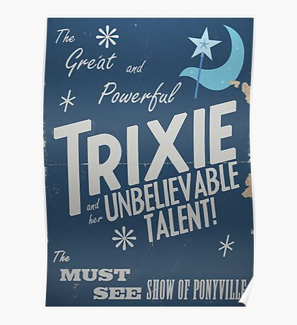 The Great and Powerful Trixie! Poster
