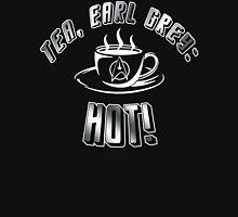 TEA, EARL GREY: HOT!! T-Shirt