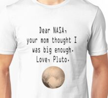 Dear NASA Unisex T-Shirt