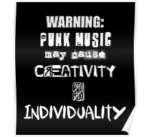 Punk Causes Creativity - White Poster
