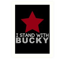 I Stand With Bucky Art Print