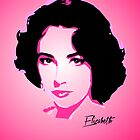 Elizabeth Taylor - Forever - Pop Art by wcsmack