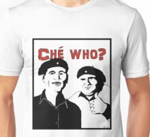 "Personalised ""Che who?"" t-shirt Unisex T-Shirt"