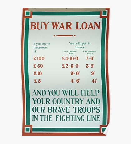 Buy war loan and you will help your country and our brave troops in the fighting line 392 Poster