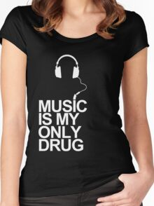 Music is my only drug Women's Fitted Scoop T-Shirt