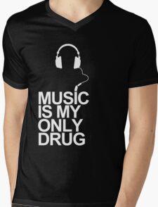Music is my only drug Mens V-Neck T-Shirt