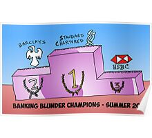 Banking Blunder Champions business cartoon Poster