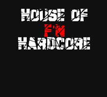House of F'N Hardcore Unisex T-Shirt