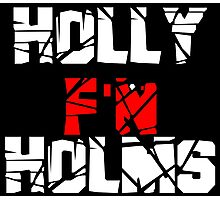 Holly F'N Holms Photographic Print