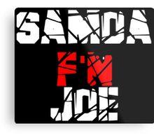 Samoa F'N Joe Metal Print