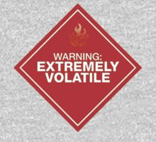 Warning: Extremely Volatile T-Shirt